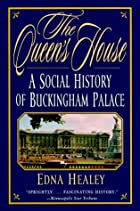 The Queen's House: A Social History of…