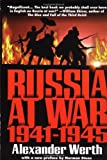 Werth, Alexander: Russia at War, 1941-1945