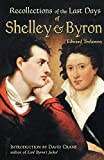 Trelawney, Edward: Recollections of the Last Days of Shelley and Byron