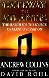 Rohl, David: Gateway to Atlantis: The Search for the Source of a Lost Civilization
