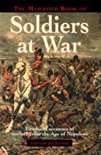 The Mammoth Book of Soldiers at War by Jon…