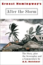 Ernest Hemingway's After the Storm: The…