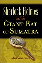 Sherlock Holmes and the Giant Rat of Sumatra…