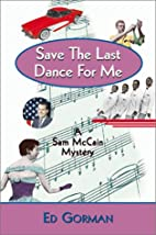 Save the Last Dance for Me by Ed Gorman