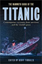 The Mammoth Book of the Titanic:…