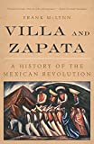 McLynn, Frank: Villa and Zapata: A History of the Mexican Revolution