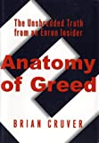 Cruver, Brian: Anatomy of Greed: The Unshredded Truth from an Enron Insider