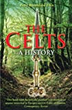 Ellis, Peter Berresford: The Celts: A History