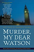 Murder, My Dear Watson: New Tales of…