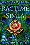 Cleverly, Barbara: Ragtime in Simla