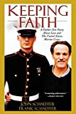 Schaeffer, Frank: Keeping Faith: A Father-Son Story About Love and the U.S. Marine Corps