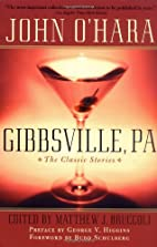 Gibbsville, PA: The Classic Stories by John…