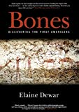 Dewar, Elaine: Bones: Discovering the First Americans