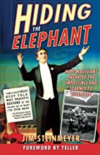 Hiding the Elephant: How Magicians Invented…