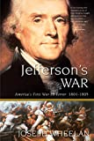 Wheelan, Joseph: Jefferson&#39;s War: America&#39;s First War on Terror 1801-1805