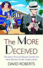 The More Deceived by David Roberts