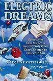 Kettlewell, Caroline: Electric Dreams