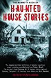 Haining, Peter: The Mammoth Book of Haunted House Stories