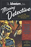 Greenberg, Martin Harry: The Adventure of the Missing Detective: And 25 of the Year&#39;s Finest Crime And Mystery Stories!