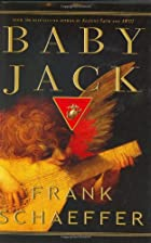Baby Jack: A Novel by Frank Schaeffer