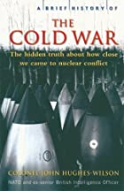 A Brief History of the Cold War (Brief…