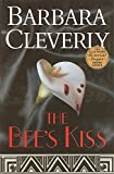 Cleverly, Barbara: The Bee's Kiss: A Detective Joe Sandlands Mystery (Joe Sandilands Murder Mysteries)