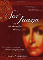 Sor Juana or the Breath of Heaven: The…
