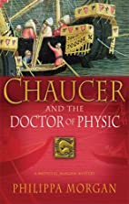 Chaucer and the Doctor of Physic by Philippa…