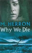 Why We Die by Mick Herron
