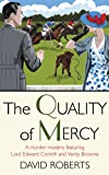 Roberts, David: The Quality of Mercy