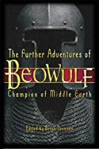 The Further Adventures of Beowulf: Champion…