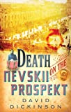 Dickinson, David: Death on the Nevskii Prospekt (Lord Francis Powerscourt Murder Mysteries)