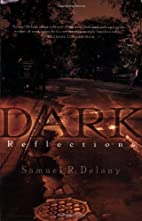 Dark Reflections by Samuel R. Delany