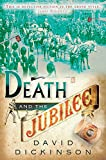 Dickinson, David: Death and the Jubilee (Lord Francis Powerscourt Murder Mysteries)