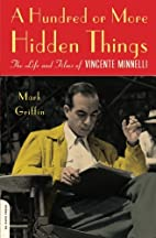 A Hundred or More Hidden Things: The Life…