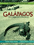 Galapagos: Islands Of Change by Christopher…