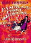 Pamela's First Musical by Wendy…