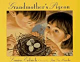Erdrich, Louise: Grandmother's Pigeon