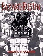 Bayard Rustin: Behind the Scenes of the…