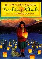Farolitos for Abuelo by Rudolfo Anaya