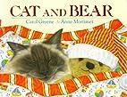 Cat and Bear by Carol Greene
