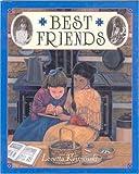 Krupinski, Loretta: Best Friends