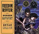 Rappaport, Doreen: Freedom River (Coretta Scott King Illustrator Honor Books)