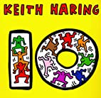 Ten by Keith Haring