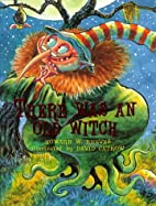 There Was an Old Witch by Howard W. Reeves