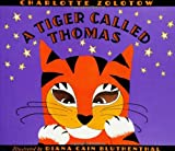 Zolotow, Charlotte: A Tiger Called Thomas