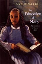 The Education of Mary: A Little Miss of…