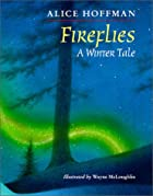 Fireflies: A Winter's Tale by Alice Hoffman