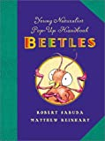 Sabuda, Robert: Young Naturalist's Pop-Up Handbook: Beetles