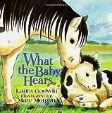 Godwin, Laura: What the Baby Hears